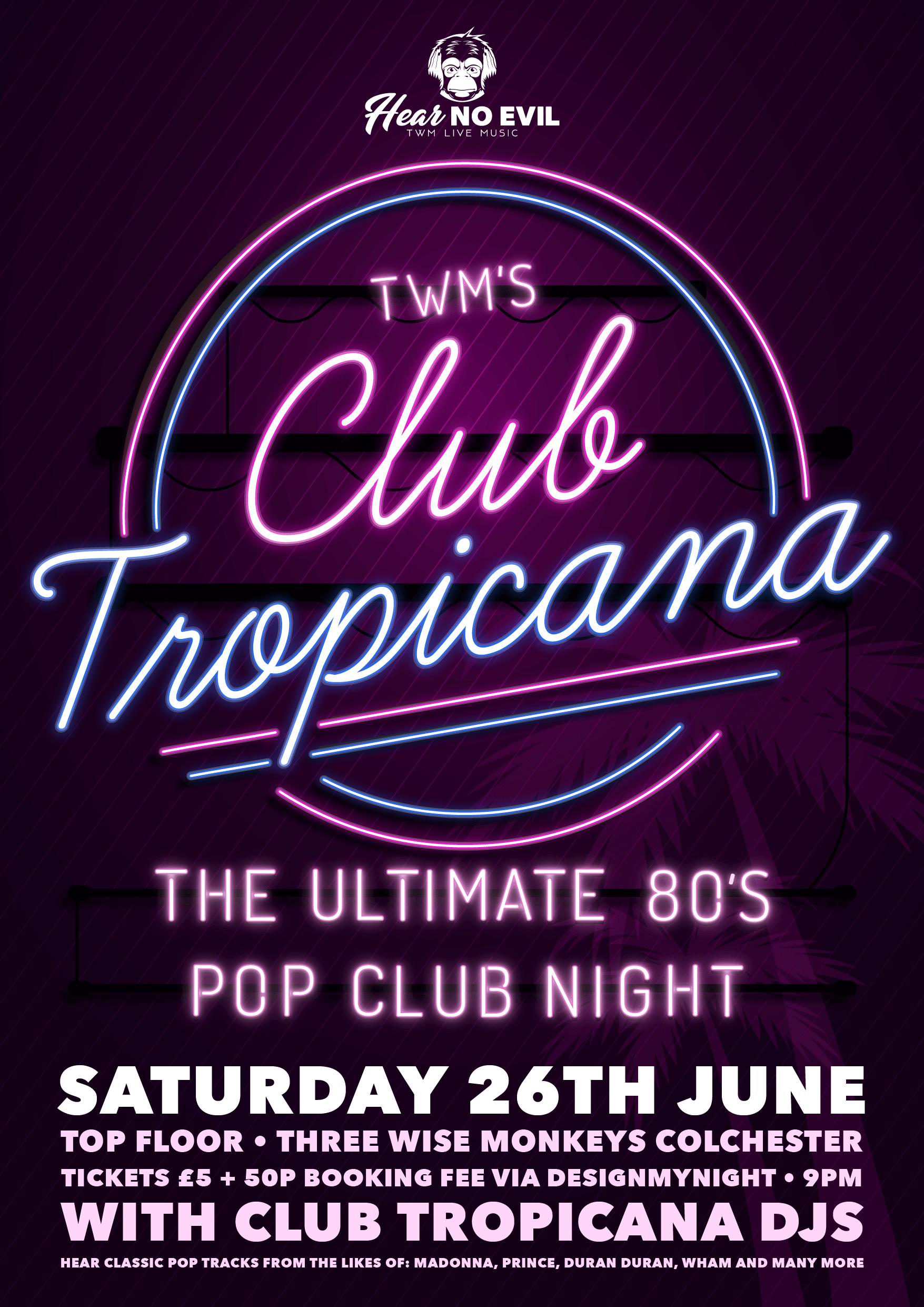 Club Tropicana Poster